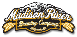 "6. Madison River Brewing. If anyone asks what you're doing on the river in Bozeman, Montana, just tell 'em, ""Uh, fly fishing. Yeah, that's it. Fly fishing."" A Hop Juice IPA is a great reward for a job well done, uh, fly fishing well done."